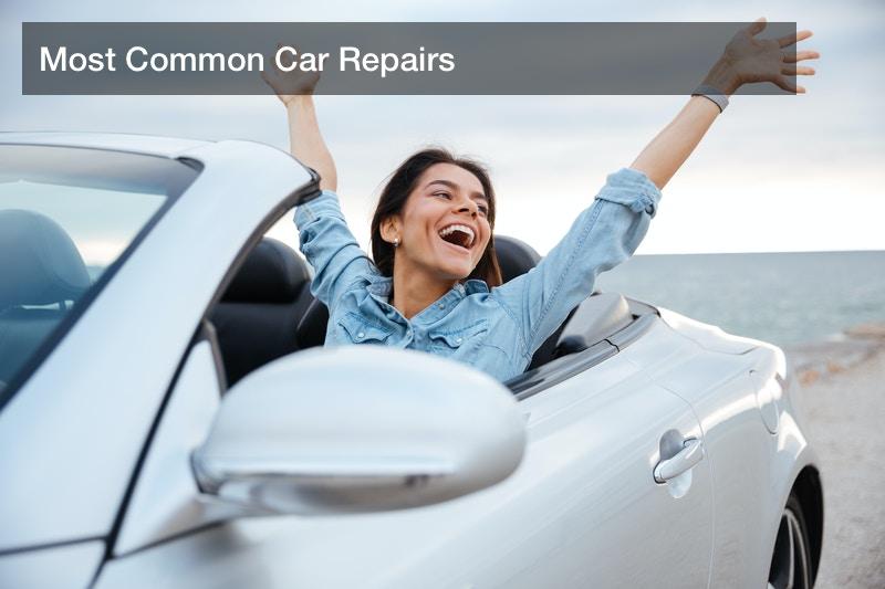 Most Common Car Repairs