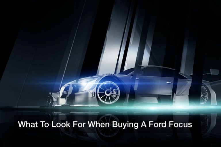 What To Look For When Buying A Ford Focus
