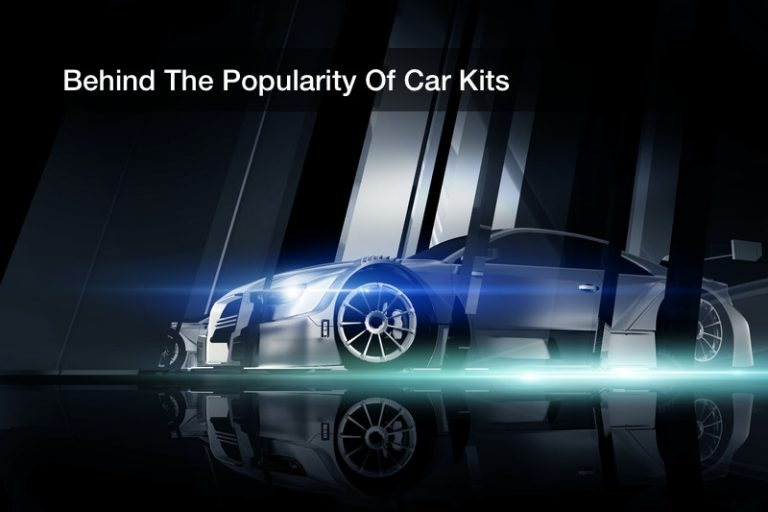 Behind The Popularity Of Car Kits