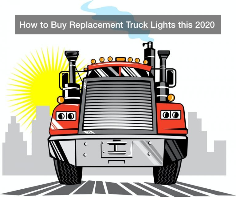 How to Buy Replacement Truck Lights this 2020