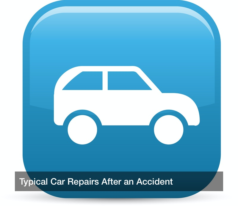 Typical Car Repairs After an Accident