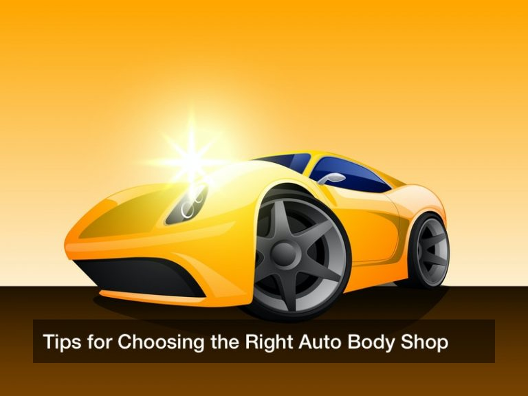 Tips for Choosing the Right Auto Body Shop