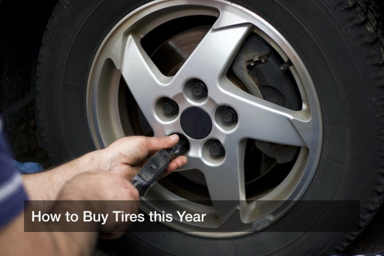 How to Buy Tires this Year